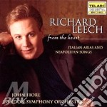Leech Richard - Leech Richard-from The Heart: Italian Arias & Neapolitan Songs cd musicale di Artisti Vari