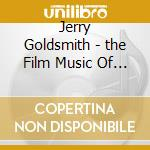 Film music of jerry goldsmith cd musicale di Jerry Goldsmith