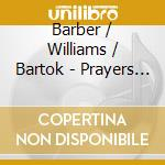 Choral works of barber william cd musicale di Artisti Vari