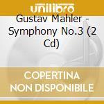 Symphony no.3 cd musicale di Mahler