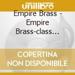 Class brass: firedance cd musicale di Artisti Vari