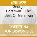 The best of cd musicale di George Gershwin