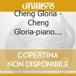Piano dance gloria cheng cd musicale di Artisti Vari