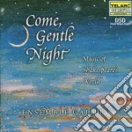 Come, gentle night cd musicale di Artisti Vari