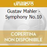 Symphony n.10 cd musicale di Gustav Mahler