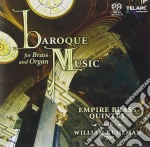 Empire Brass  Kuhlman William - Empire Brass  Kuhlman William-baroque Music For Brass & Organ [sacd] cd musicale di Artisti Vari