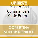 Master and commanders cd musicale di Kunzel erich & cincinnati
