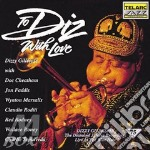 TO DIZ WITH LOVE cd musicale di Dizzy Gillespie