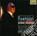 I hear a rhapsody - live at the blue not cd musicale di George Shearing