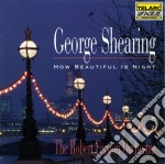How beautiful is night cd musicale di George Shearing