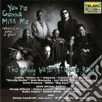 Muddy Waters Tribute Band - You're Gonna Miss Me cd musicale di Waters muddy tribute