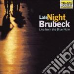 Late night brubeck - live from the blue cd musicale di Dave Brubeck