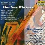 Some of my best..sax pl. cd musicale di Ray Brown