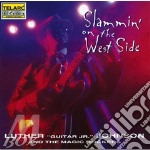 SLAMMIN'ON THE WEST SIDE cd musicale di Johnson