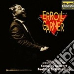 Campus concert & feeling is believing cd musicale di Errol Garner