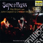 SUPERBASS cd musicale di Brown ray/clayton jo