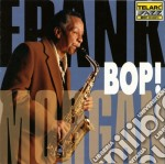 Frank Morgan - Bop! cd musicale di MORGAN FRANK WITH KENDRICK T.