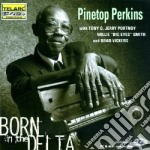 Pinetop Perkins - Born In The Delta cd musicale di Pinetop Perkins