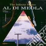 Al Di Meola - The Infinite Desire cd musicale di Al di meola
