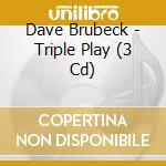 Triple play cd musicale di Dave Brubeck
