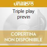 Triple play previn cd musicale di Andr� Previn