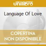 LANGUAGE OF LOVE cd musicale di RUBIN VANESSA