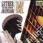 TALKIN ABOUT SOUL cd musicale di Luther Johnson