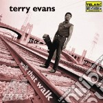 WALK THAT WALK cd musicale di Terry Evans