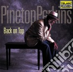 Back on top cd musicale di Pinetop Perkins