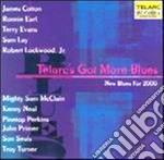 Telarc's got more blues cd musicale di Artisti Vari