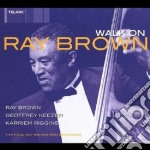 Walk on cd musicale di Ray Brown
