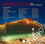HELLHOUND ON MY TRAIL cd musicale di Robert Johnson
