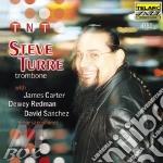 T-N-T- cd musicale di STEVE TURRE