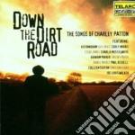 DOWN THE DIRTY ROAD cd musicale di ARTISTI VARI