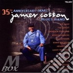 35th ANNIVERSARY JAM cd musicale di James Cotton