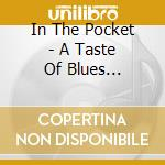 IN THE POCKET cd musicale di Artisti Vari