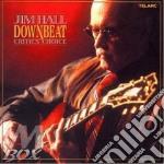 DOWNBEAT CRITIC'S CHOICE cd musicale di Jim Hall