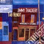 WISKEY STORE cd musicale di BENOIT TAB & JIMMY THACKERY