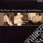 Ray Brown Monty Alexander Russell Malone cd musicale di Ray/alexander Brown