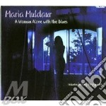 A woman alone with the blues cd musicale di Maria Muldaur