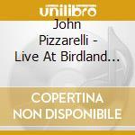 TRIO*LIVE AT BIRDLAND cd musicale di John Pizzarelli