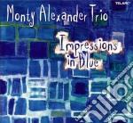 IMPRESSIONS IN BLUE cd musicale di MONTY ALEXANDER TRIO