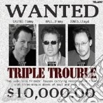 Jimmy Hall / Lloyd Jones / Tommy Castro - Triple Trouble cd musicale di CASTRO/HALL/JONES