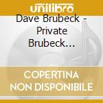 PRIVATE BRUBECK REMEMBERS cd musicale di Dave Brubeck