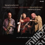 SAX SUMMIT: A GARHERING OF SPIRIT cd musicale di BRECKER/LIEBMAN/LAVANO
