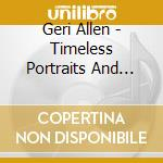 TIMELESS PORTRAITS DREAMS cd musicale di Geri Allen