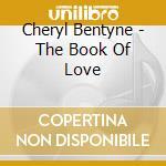 THE BOOK OF LOVE cd musicale di Cheryl Bentyne