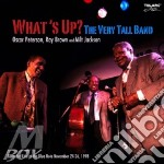 Oscar Peterson - What's Up? The Very Tall Band cd musicale di Oscar Peterson