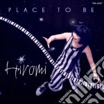 Hiromi - Place To Be cd musicale di HIROMI