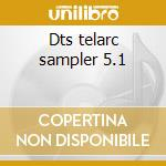 Dts telarc sampler 5.1 cd musicale di Artisti Vari